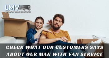 Customer appreciated the service from Man with Van London