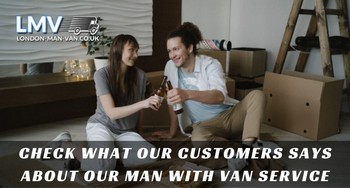 Really fast, helpful and cheery personnel from London Man with Van