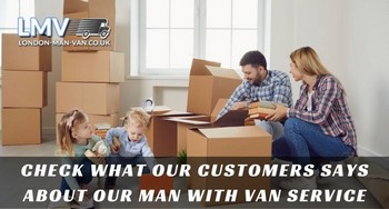 Prompt,quick and good man with van service in London